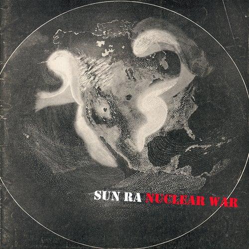 Nuclear War (EP) by Sun Ra