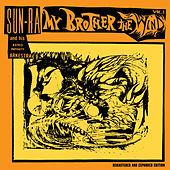 My Brother the Wind, Vol. 1 (Expanded, Remastered) by Sun Ra