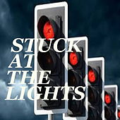 Stuck At The Lights de Various Artists