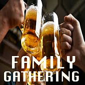 Family Gathering de Various Artists