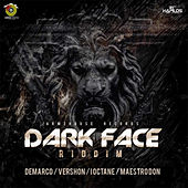 Dark Face Riddim by Various Artists