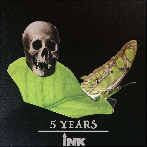 5years by Ink
