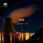 Kernkraft 4.00 by Dice