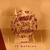 Temas de Novelas, Vol. 01 de JP Mathias