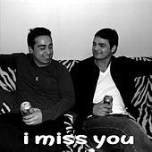I miss you baby by Waspo