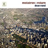 Metatron : Return by Dean Ranel