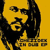 Chezidek  (In Dub) by Chezidek
