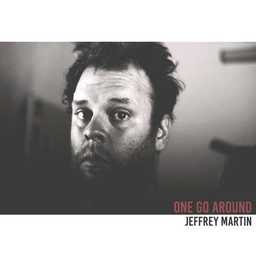 One Go Around by Jeffrey Martin