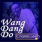 Wang Dang Do von Charles Lee