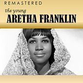The Young Aretha Franklin (Remastered) by Aretha Franklin