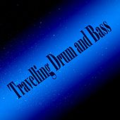 Travelling Drum & Bass - EP by Various Artists