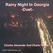 Rainy Night in Georgia (Duet) by Charles Alexander