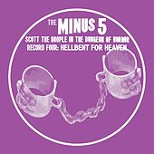 Scott the Hoople in the Dungeon of Horror - Record 4: Hellbent for Heaven de The Minus 5