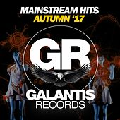Mainstream Hits (Autumn '17) by Various Artists