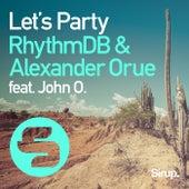 Let's Party de RhythmDB & Alexander Orue