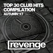 Top 30 Club Hits (Autumn '17) by Various Artists