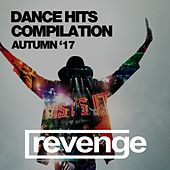 Dance Hits (Autumn '17) by Various Artists