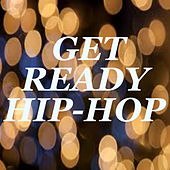 Get Ready Hip-Hop von Various Artists