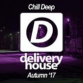 Deep Chill (Autumn '17) by Various Artists