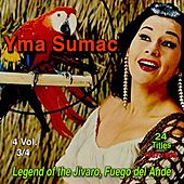 Yma Sumac, Vol.3 (Legend of the Jivaro, Fuego del Ande) (24 Titles 1957 - 1959) von Yma Sumac