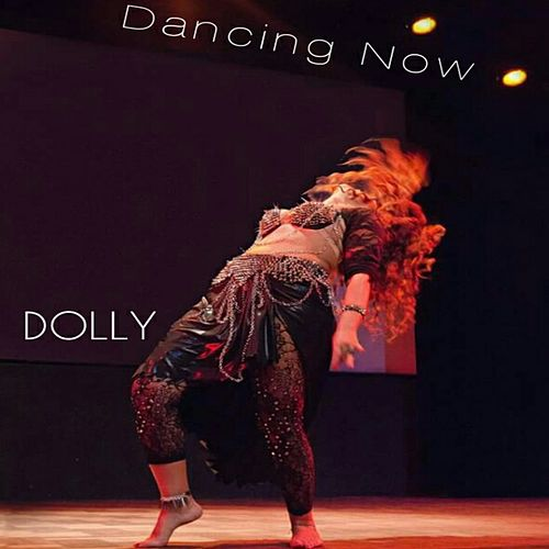 Dancing Now by Dolly