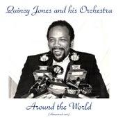 Around the World (Remastered 2017) de Quincy Jones