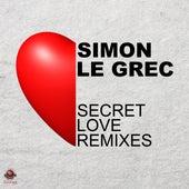 Secret Love Remixes by Simon Le Grec