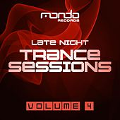 Late Night Trance Sessions, Vol. 4 - EP by Various Artists