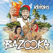 Bazooka by Krisko