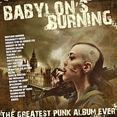 Babylon's Burning - The Greatest Punk Album Ever von Various Artists