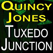 Quincy Jones Tuxedo Junction de Quincy Jones