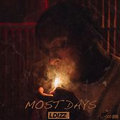 Most Days by LDIZZ