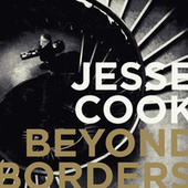Beyond Borders de Jesse Cook