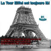 La Tour Eiffel est toujours là (21 Succès) de Various Artists
