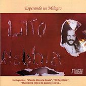 Esperando un Milagro by Litto Nebbia