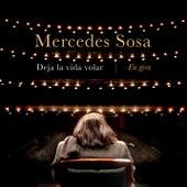 Deja la Vida Volar - En Gira (En Vivo) de Mercedes Sosa