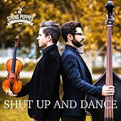 Shut up and Dance de String Puppies