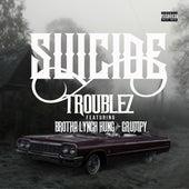 Suicide (feat. Brotha Lynch Hung & Grumpy) by Troublez