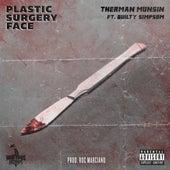 Plastic Surgery Face (feat. Guilty Simpson) de Therman Munsin