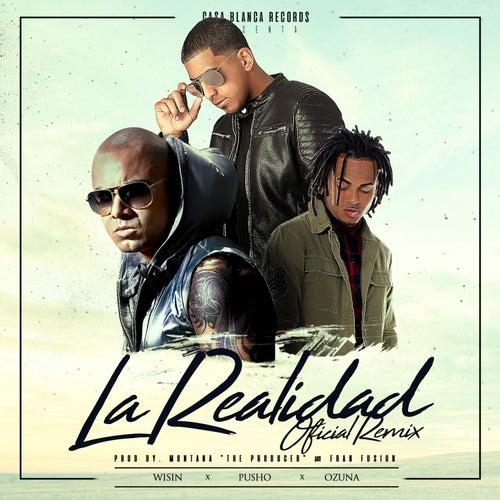 La Realidad (Remix) by Pusho