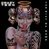 The Gift Of Game de Crazy Town