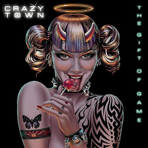 The Gift Of Game by Crazy Town