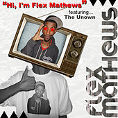 Hi, I'm Flex Mathews by Flex Mathews