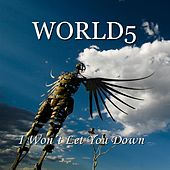 I Won't Let You Down by World5