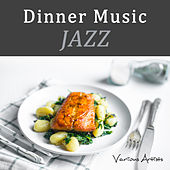 Dinner Music (Jazz) von Various Artists