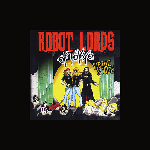 Hell Will Have to Wait by Robot Lords of Tokyo