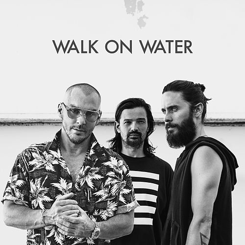 Walk On Water von 30 Seconds To Mars