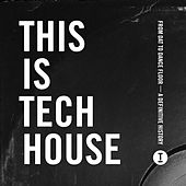 This Is Tech House von Various Artists