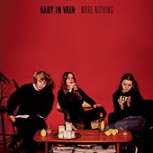 More Nothing by Baby In Vain