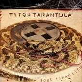 Lost Tarantism von Tito & Tarantula